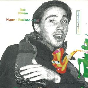 Bell Towers - Hyper-realised EP