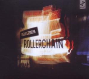 Belleruche - Rollerchain