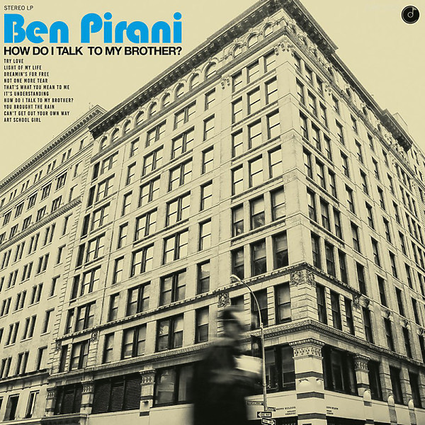 Ben Pirani - How Do I Talk To My Brother (LP)