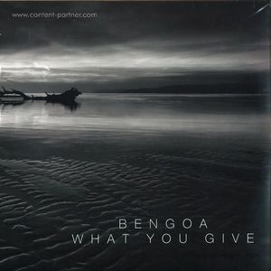 Bengoa - What You Give