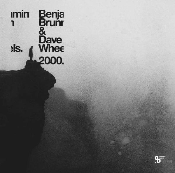 Benjamin BRUNN / DAVE WHEELS - 2000 (gatefold double 12