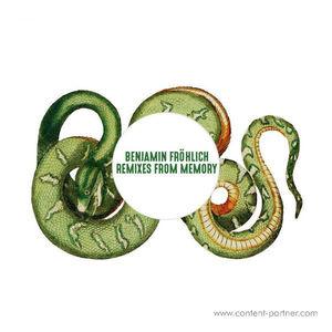 Benjamin Fröhlich - Remixes From Memory