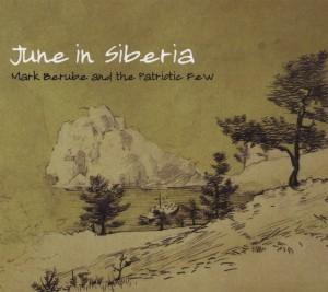 Berube,Mark - June In Siberia