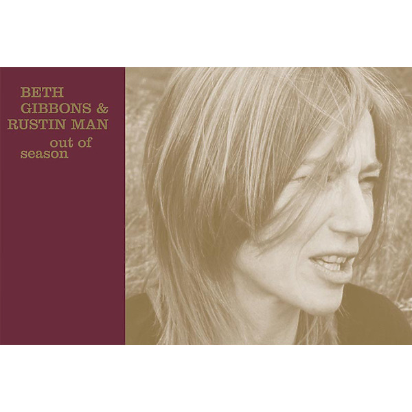 Beth Gibbons & Rustin Man - Out Of Season (Reissue)