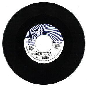 Betty Lavette / Nella Dodds - (Happiness Will Cost You) One Thin Dime / First Da