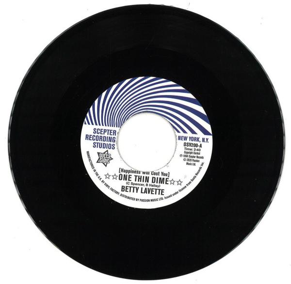 Betty Lavette / Nella Dodds - (Happiness Will Cost You) One Thin Dime / First Da