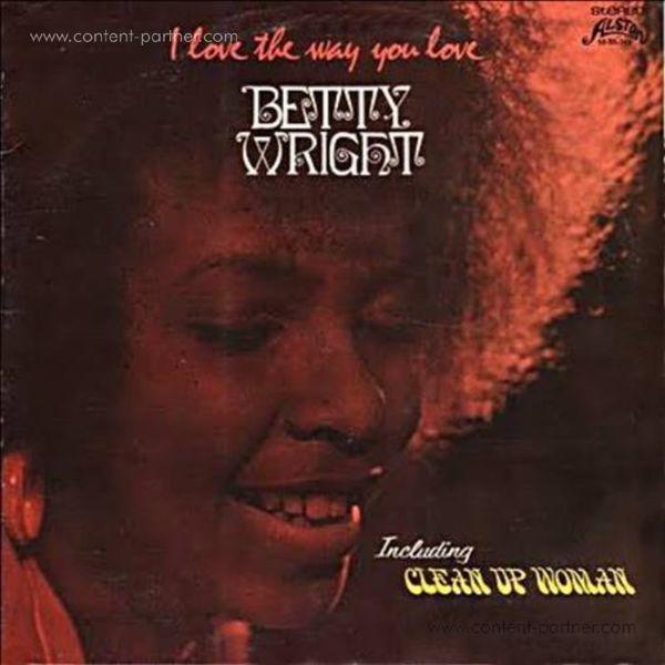 Betty Wright - I Love The Way You Love (180g Vinyl)