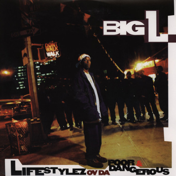 Big L - Lifestylez Ov Da Poor And Dangerous (Repress)