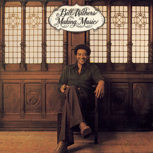 Bill Withers - Making Music (180g LP)