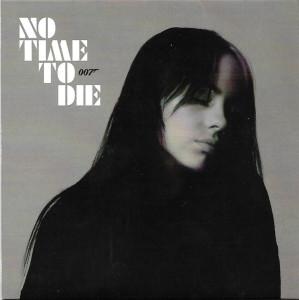 "Billie Eilish - No Time To Die (Coloured 7"") (Back)"