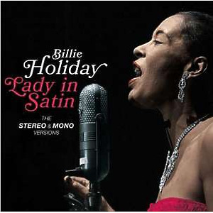 Billie Holiday - Lady In Satin (The Stereo & Mono Versions 2LP)