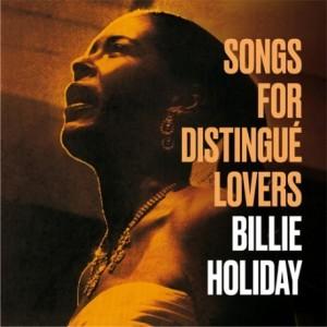 Billie Holiday - Songs For Distingue Lovers (Ltd. Red Tranp. Vinyl)