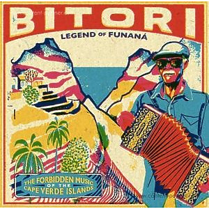 Bitori - Legend Of Funana (180g LP/Gatefold)