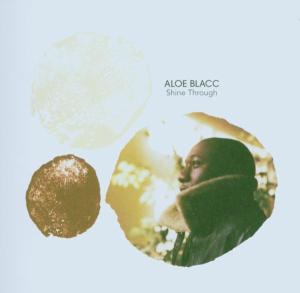 Blacc,Aloe - Shine Through