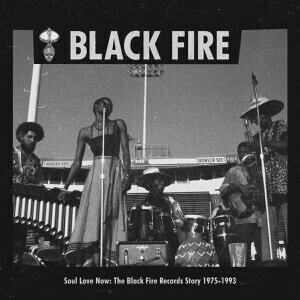Black Fire Records / Various Artists - Soul Love Now (1975-1993) (2LP)
