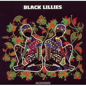 Black Lillies - Black Lillies