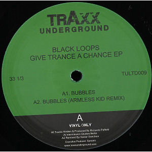 Black Loops - Give Trance A Chance EP (Vinyl Only)
