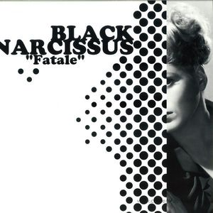 Black Narcissus - Fatale