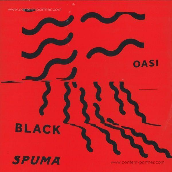 Black Spuma - Oasi EP