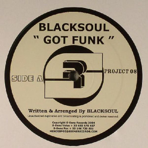 Blacksoul & Freaks - Got Funk Ep