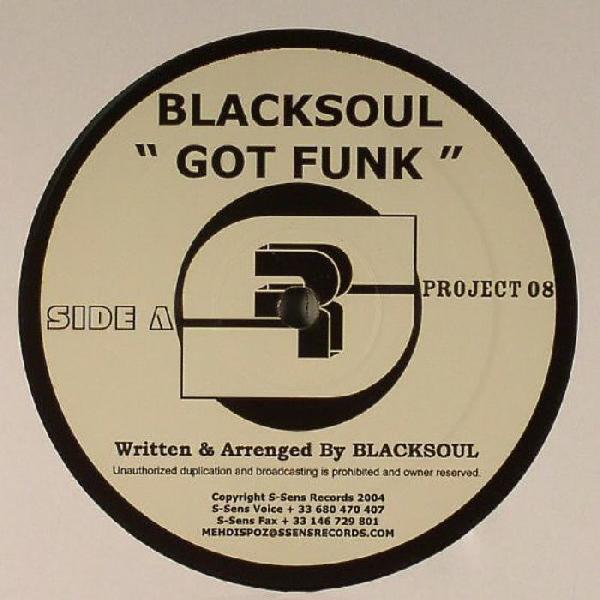 Blacksoul & Freaks - Got Funk Ep