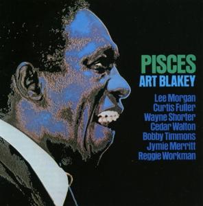 Blakey,Art & The Jazz Messengers - Pisces