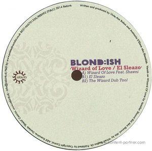Blond:ish - Wizard Of Love / El Sleazo