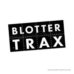 Blotter Trax - Blotter Trax