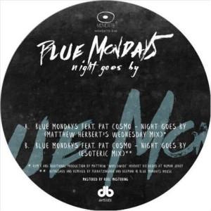 Blue Mondays - Night goes by (incl. Matthew Herbert Remix)