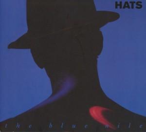 Blue Nile,The - Hats (2012 Remastered+Bonus-CD)