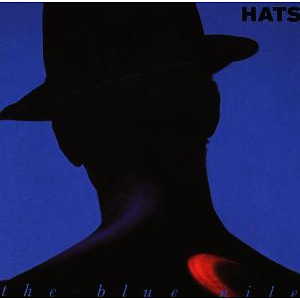 Blue Nile,The - Hats