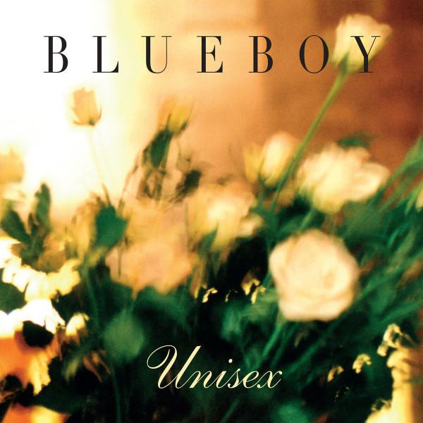 Blueboy - Unisex (2019 Vinyl reissue)
