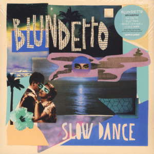 Blundetto - Slow Dance (180g, 2LP)