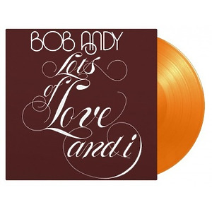 Bob Andy - Lots Of Love And I (Ltd. Orange Vinyl)