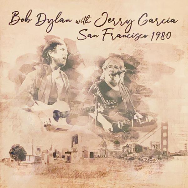 Bob Dylan with Jerry Garcia - San Francisco 1980 (2LP)