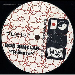 Bob Sinclair - Tribute (Full Version, single sided)