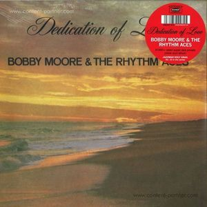 Bobby Moore & The Rhythm Aces - Dedication of Love
