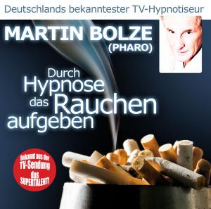 Bolze,Martin - Durch Hypnose Das Rauchen Aufgeben (Phar