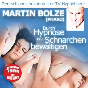 """Bolze,Martin - Durch Hypnose Das Schnarchen Bew""""ltigen"""