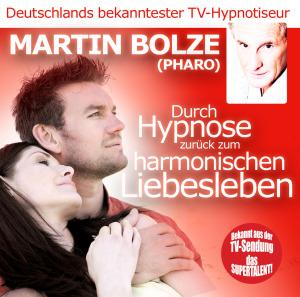 Bolze,Martin - Durch Hypnose Zur�ck Zum Harmonischen Li