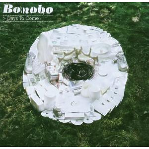 Bonobo - Days To Come (Standard)