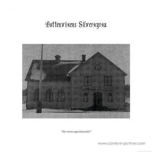 Bottenvikens Silverkyrka - Det stora uppvaknandet
