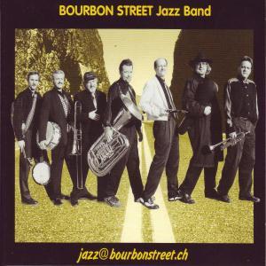 Bourbon Street Jazzband - Jazz At Bourbonstreet.Ch
