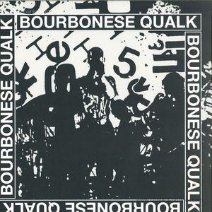 Bourbonese Qualk - Bourbonese Qualk 1983-1987