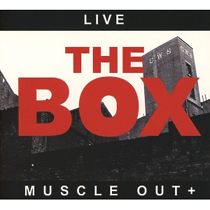 Box,The - Muscle Out