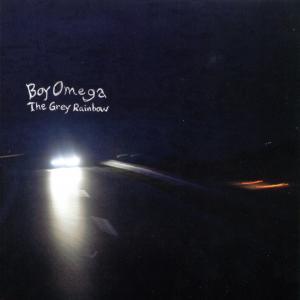 Boy Omega - The Grey Rainbow