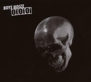 Boys Noize - OiOiOi