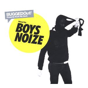 Boys Noize - Suck My Deck