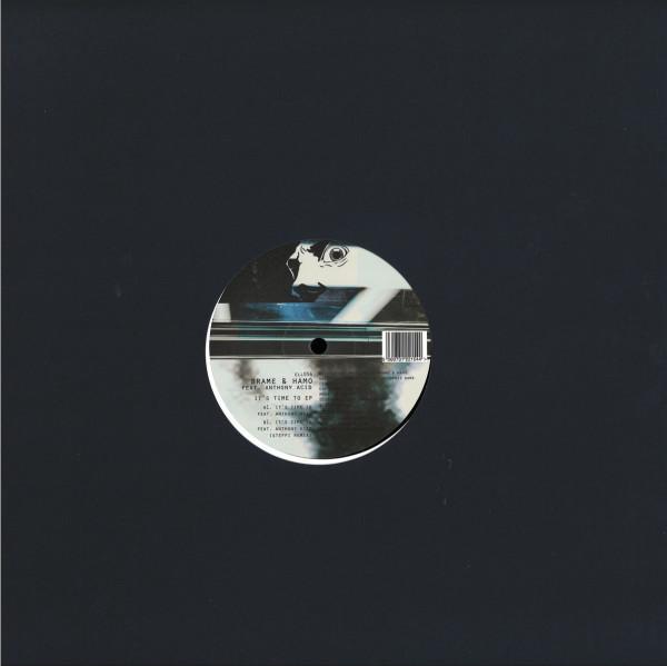 Brame, Hamo, Anthony Acid - It's Time To EP (Inc. Steffi Remix) (Back)