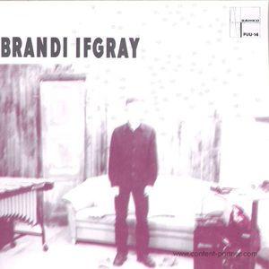 Brandi Ifgray - Maurice Fulton Mixes
